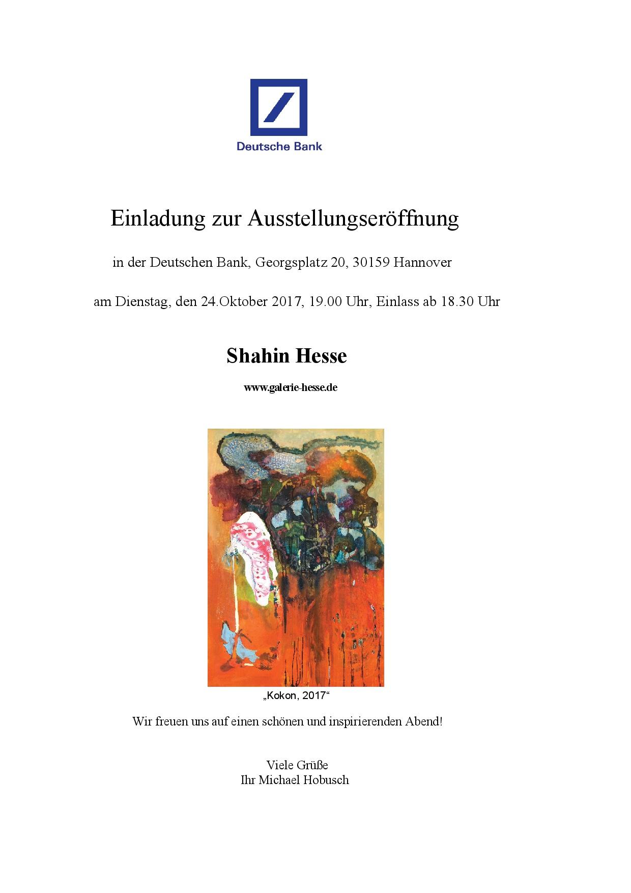 Shahin Hesse Einladung Zur Ausstellung In Der Deutschen Bank Bbk